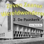 zeven wereldwonderen paaskerk